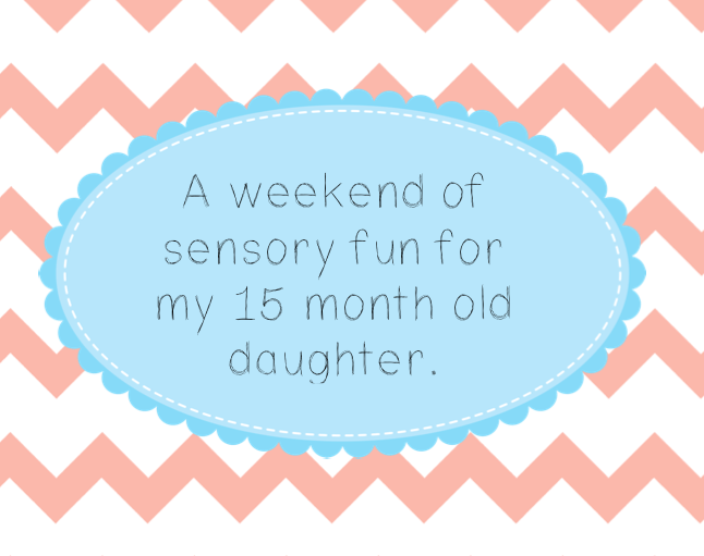 Sensory Fun Weekend