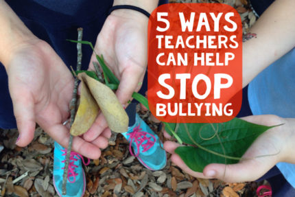 5 Ways Teachers Can Help Stop Bullying