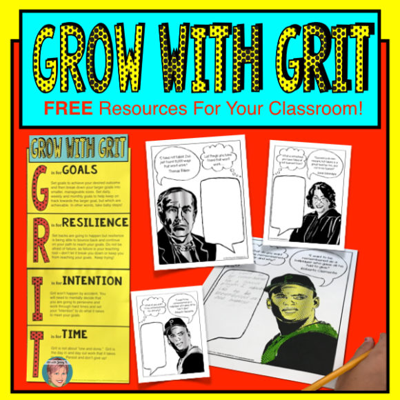 Grow with Grit: Free resources for your classroom. Teach students that grit is the action behind their belief in a growth mindset.