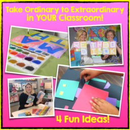 4 Fun and Easy Ideas to take some ordinary teaching tasks and make the extraordinary!