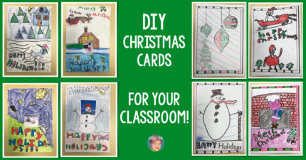 DIY Christmas Cards for Your Classroom!
